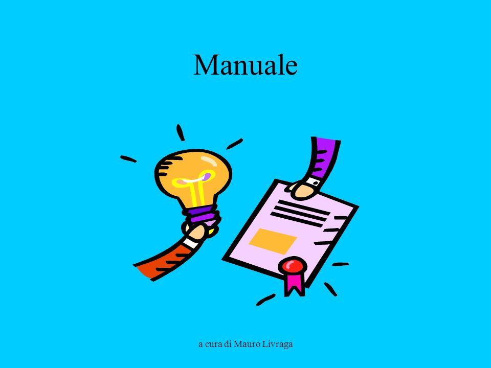 a cura di Mauro Livraga Manuale