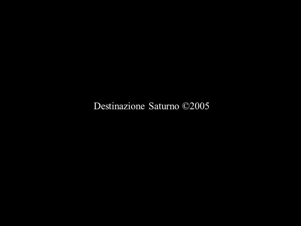Destinazione Saturno ©2005