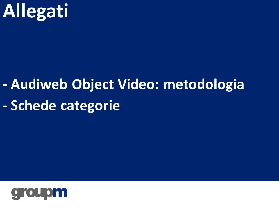 - Audiweb Object Video: metodologia - Schede categorie Allegati