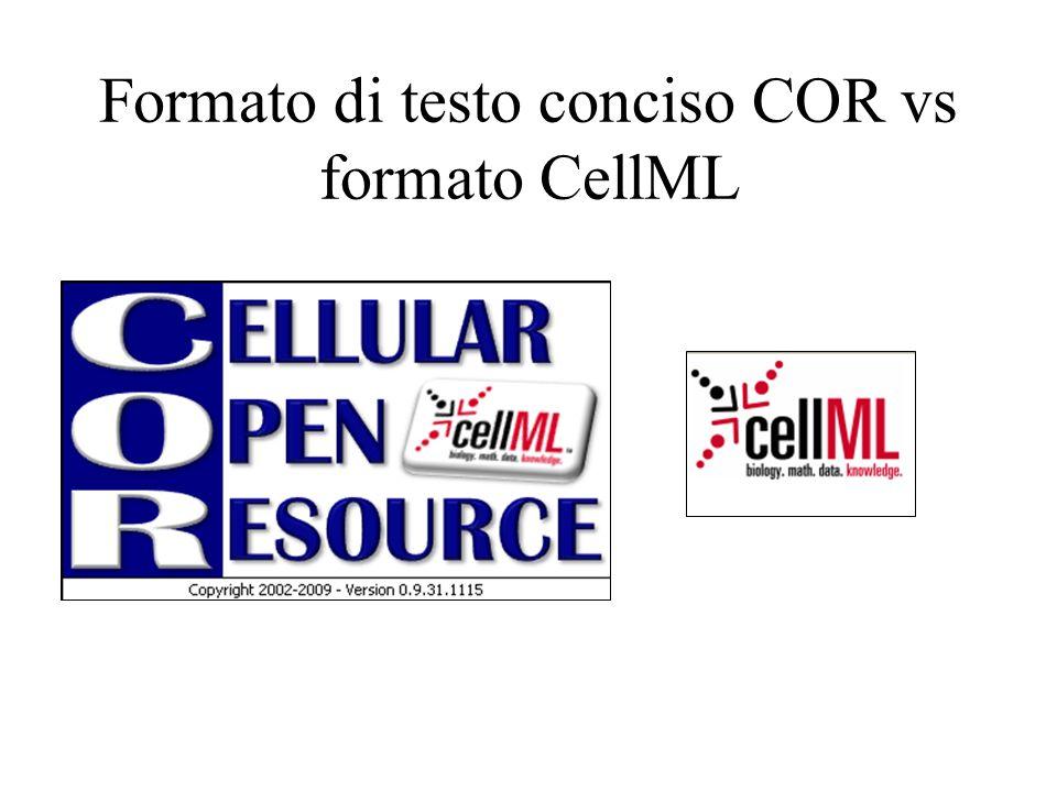 Formato di testo conciso COR vs formato CellML