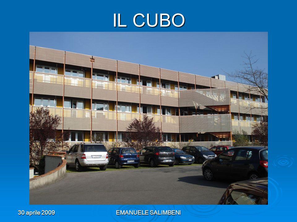 30 aprile 2009EMANUELE SALIMBENI IL CUBO