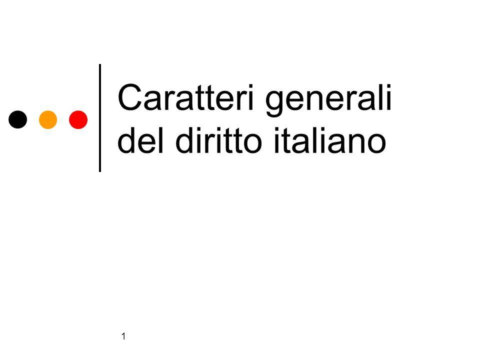 1 Caratteri generali del diritto italiano