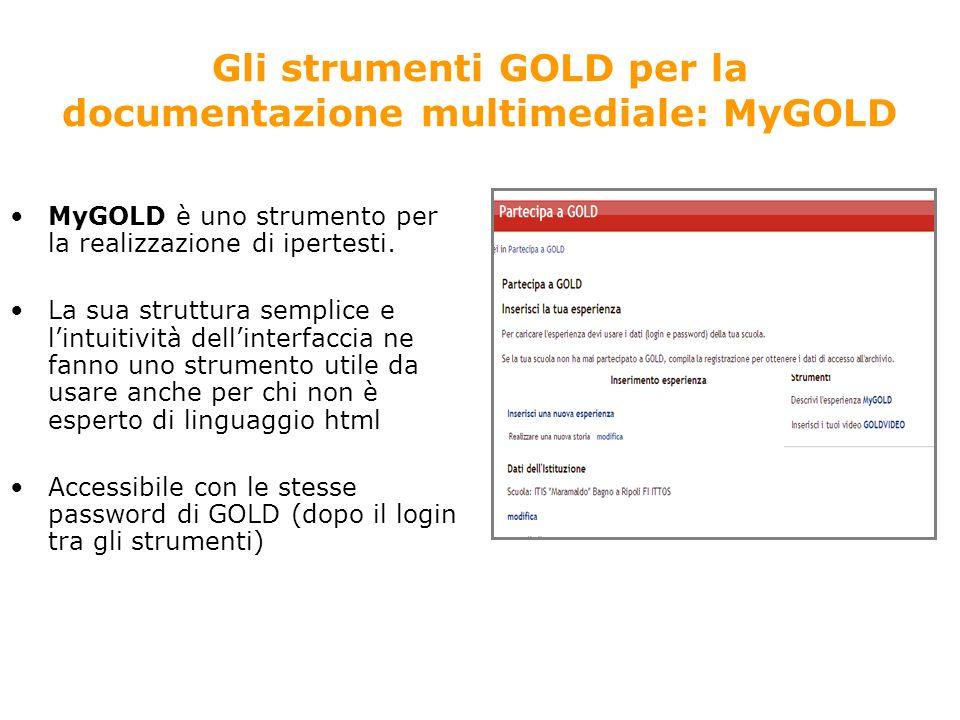 Gli strumenti GOLD per la documentazione multimediale: MyGOLD MyGOLD è uno strumento per la realizzazione di ipertesti.