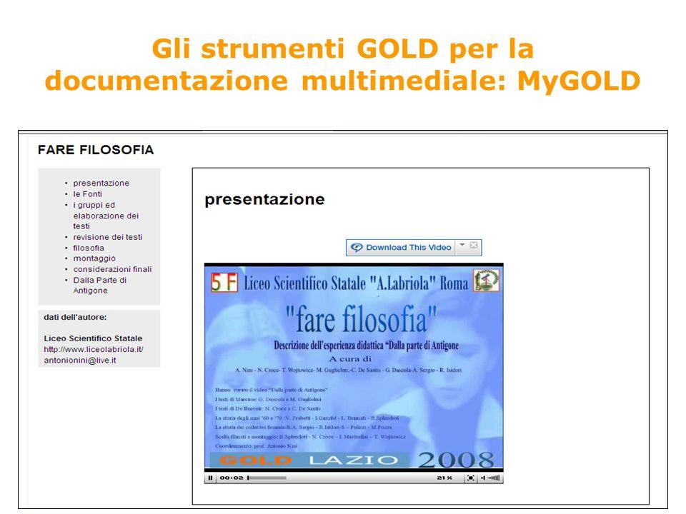 Gli strumenti GOLD per la documentazione multimediale: MyGOLD