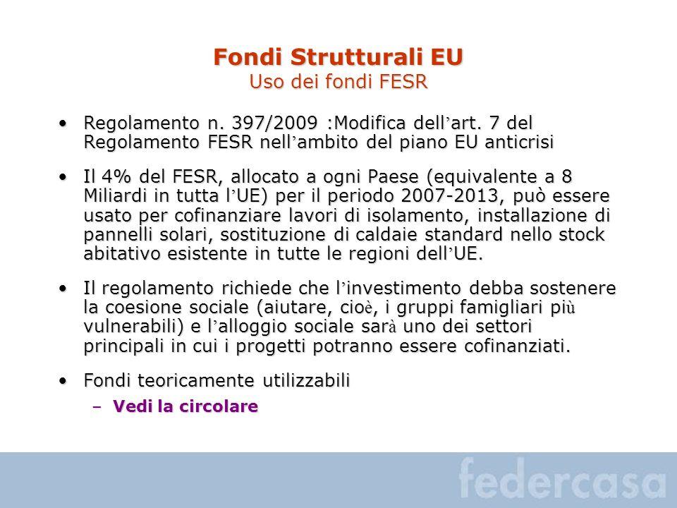 Fondi Strutturali EU Uso dei fondi FESR Regolamento n.