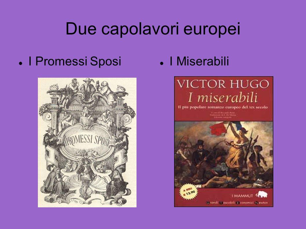 Due capolavori europei I Promessi Sposi I Miserabili