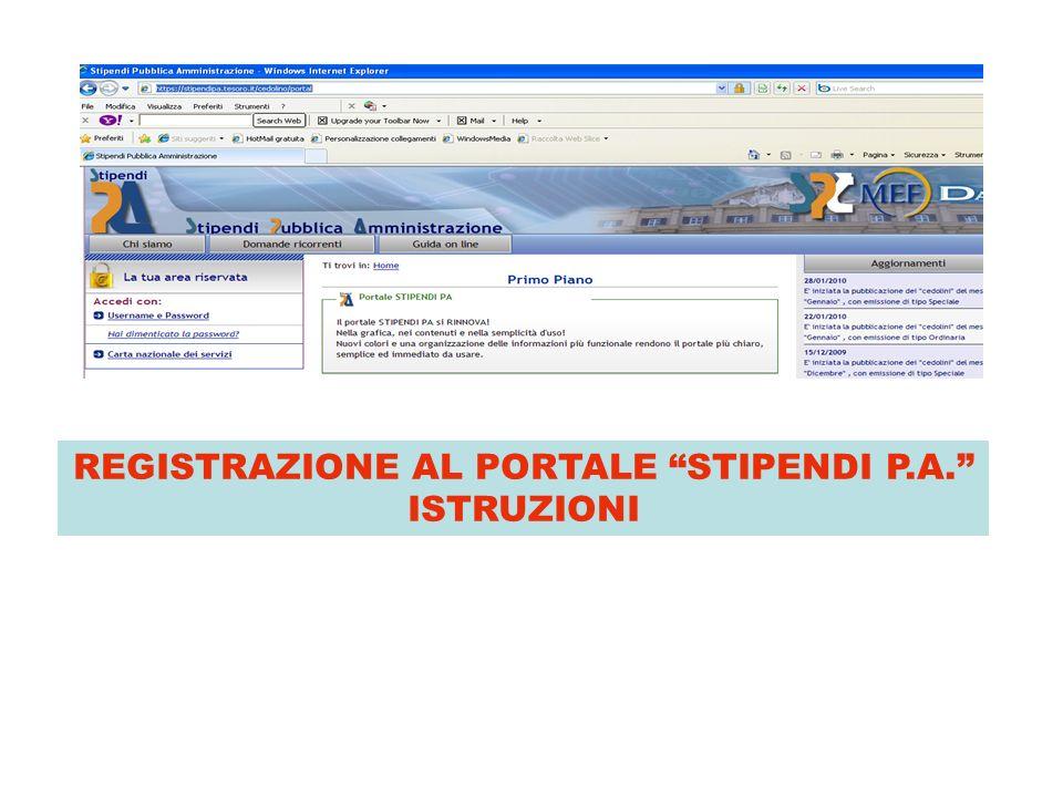REGISTRAZIONE AL PORTALE STIPENDI P.A. ISTRUZIONI