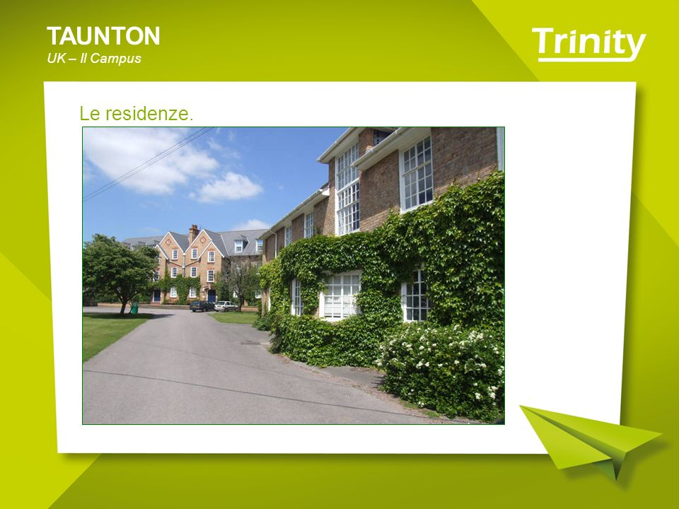 TAUNTON UK – Il Campus Le residenze.