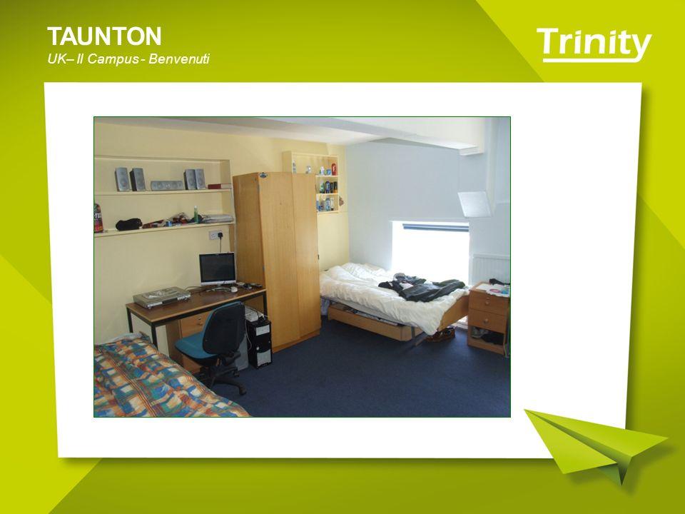 TAUNTON UK– Il Campus - Benvenuti