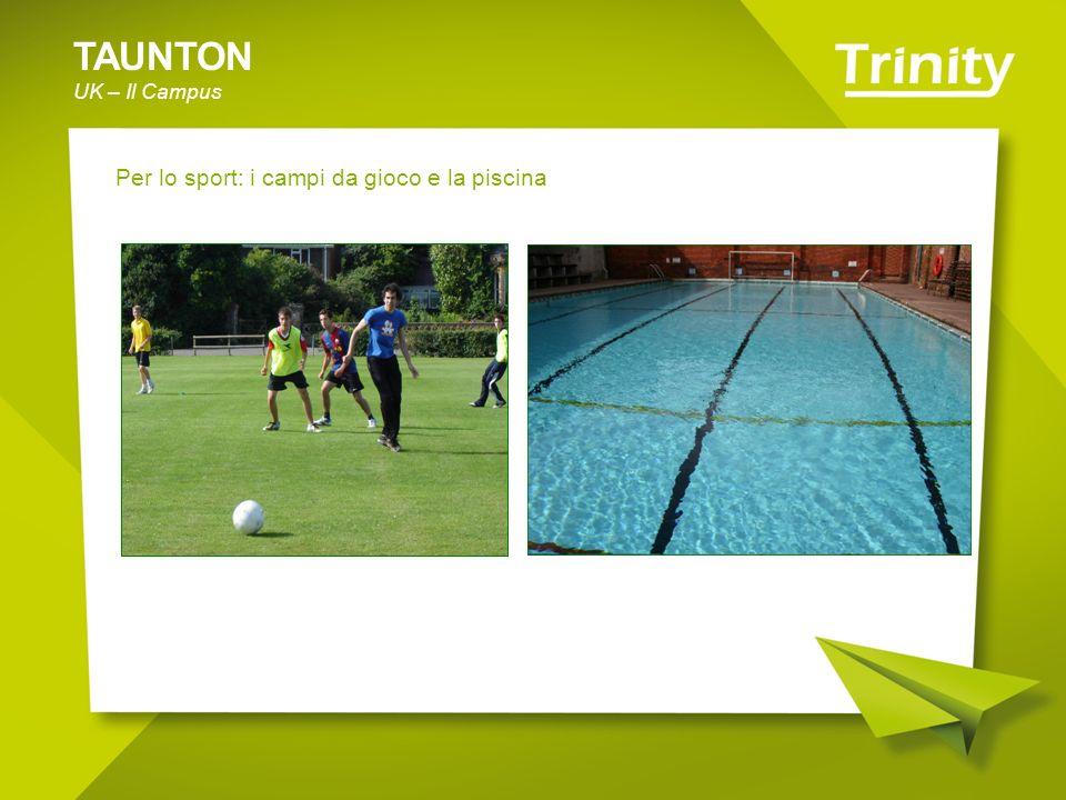 TAUNTON UK – Il Campus Per lo sport: i campi da gioco e la piscina