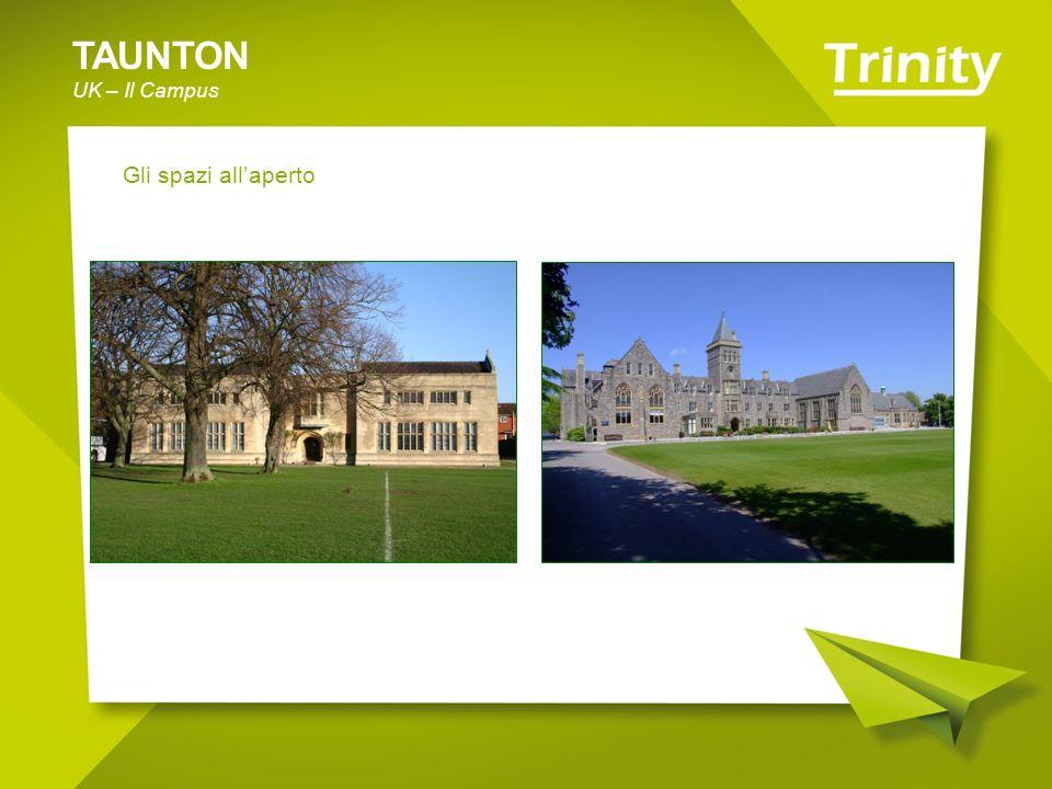 TAUNTON UK – Il Campus Gli spazi allaperto