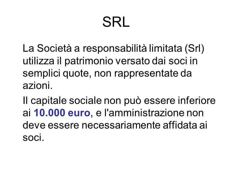 SRL La Società a responsabilità limitata (Srl) utilizza il patrimonio versato dai soci in semplici quote, non rappresentate da azioni. Il capitale soc