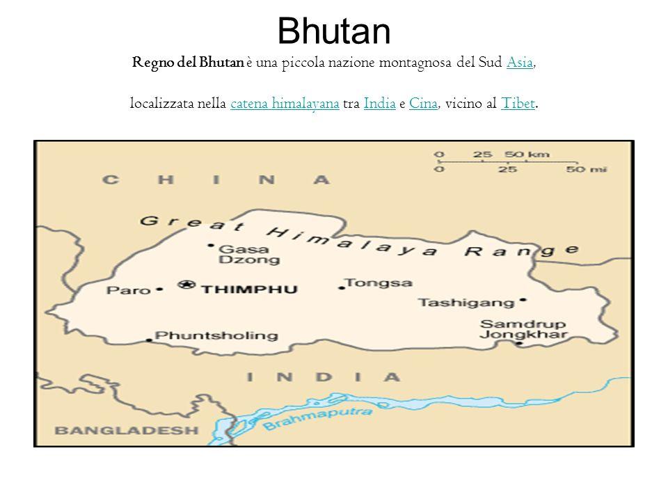 Bhutan Regno del Bhutan è una piccola nazione montagnosa del Sud Asia, localizzata nella catena himalayana tra India e Cina, vicino al Tibet.Asiacaten