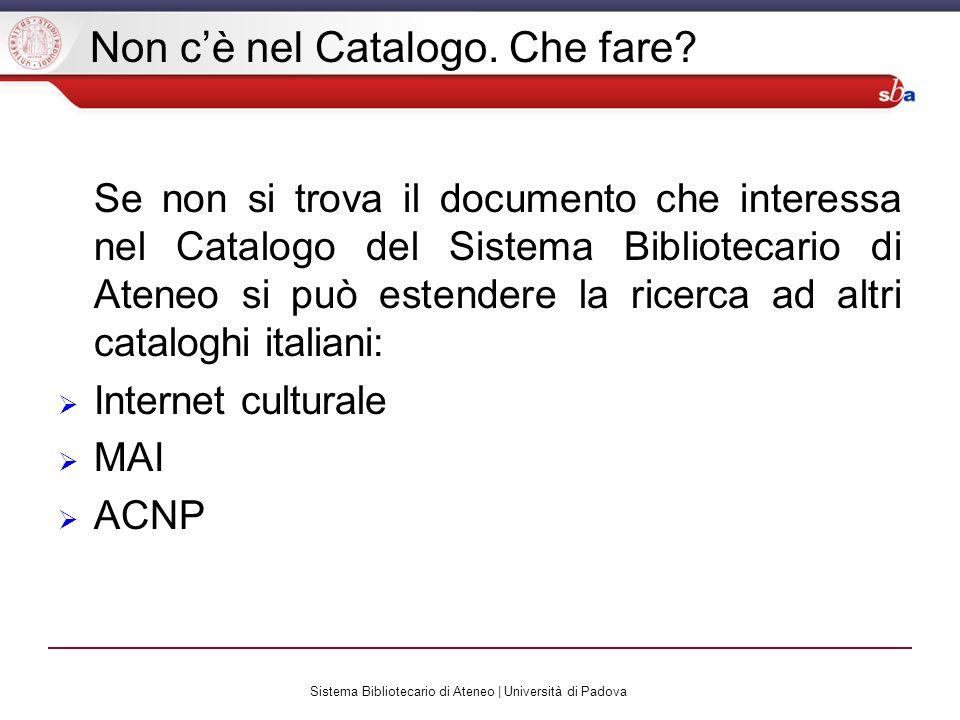 Sistema Bibliotecario di Ateneo | Università di Padova Non cè nel Catalogo.