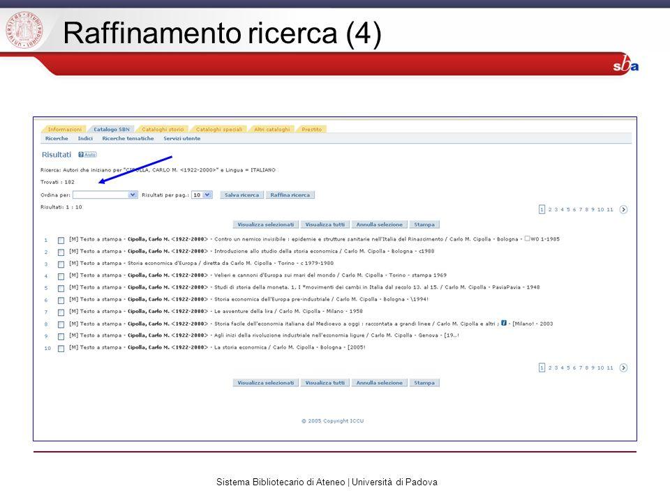 Sistema Bibliotecario di Ateneo | Università di Padova Raffinamento ricerca (4)