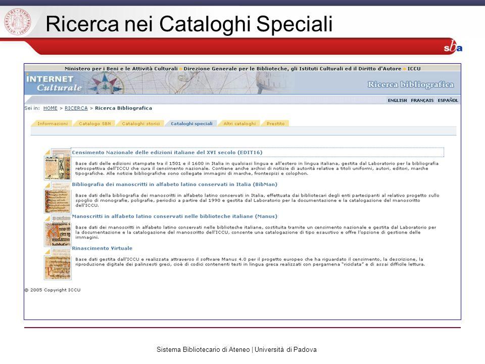Sistema Bibliotecario di Ateneo | Università di Padova Ricerca nei Cataloghi Speciali