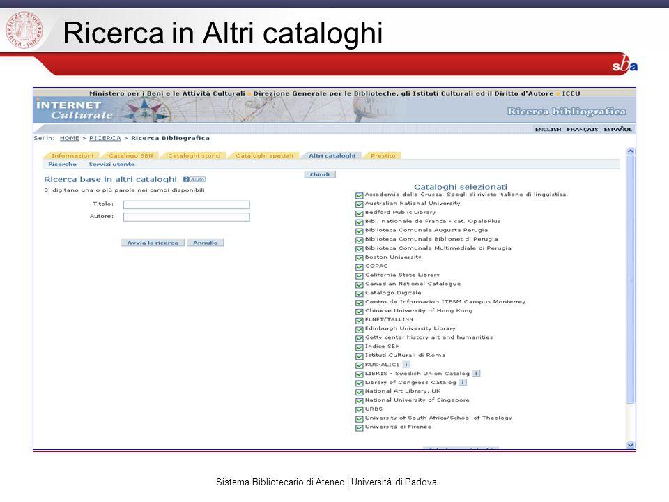 Sistema Bibliotecario di Ateneo | Università di Padova Ricerca in Altri cataloghi