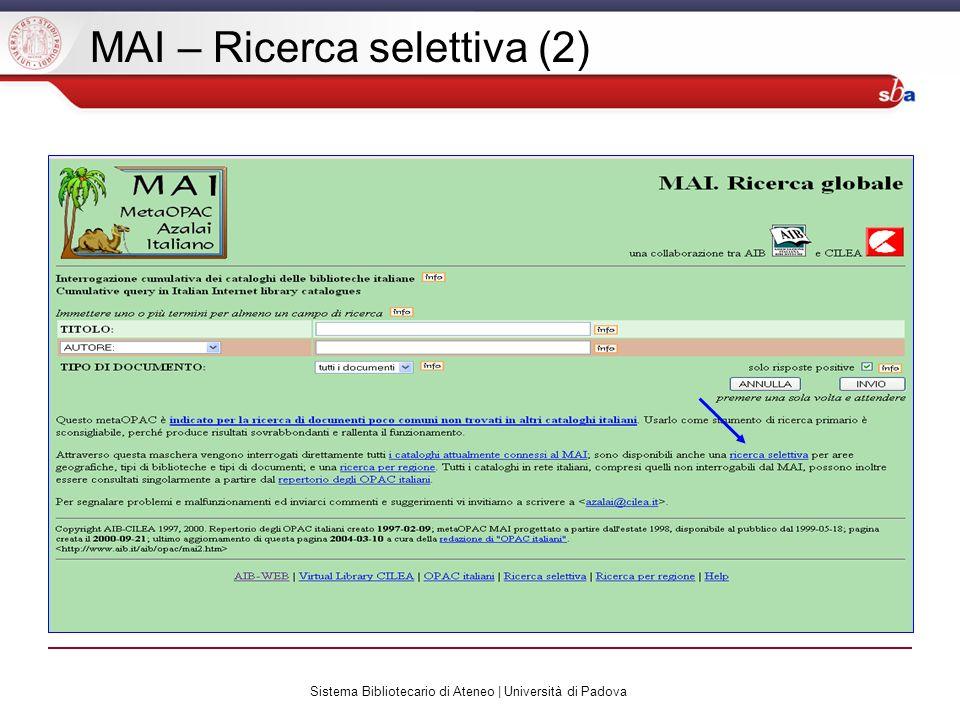 Sistema Bibliotecario di Ateneo | Università di Padova MAI – Ricerca selettiva (2)