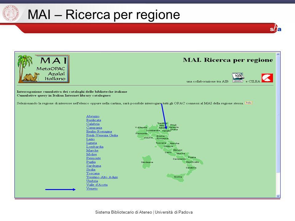 Sistema Bibliotecario di Ateneo | Università di Padova MAI – Ricerca per regione