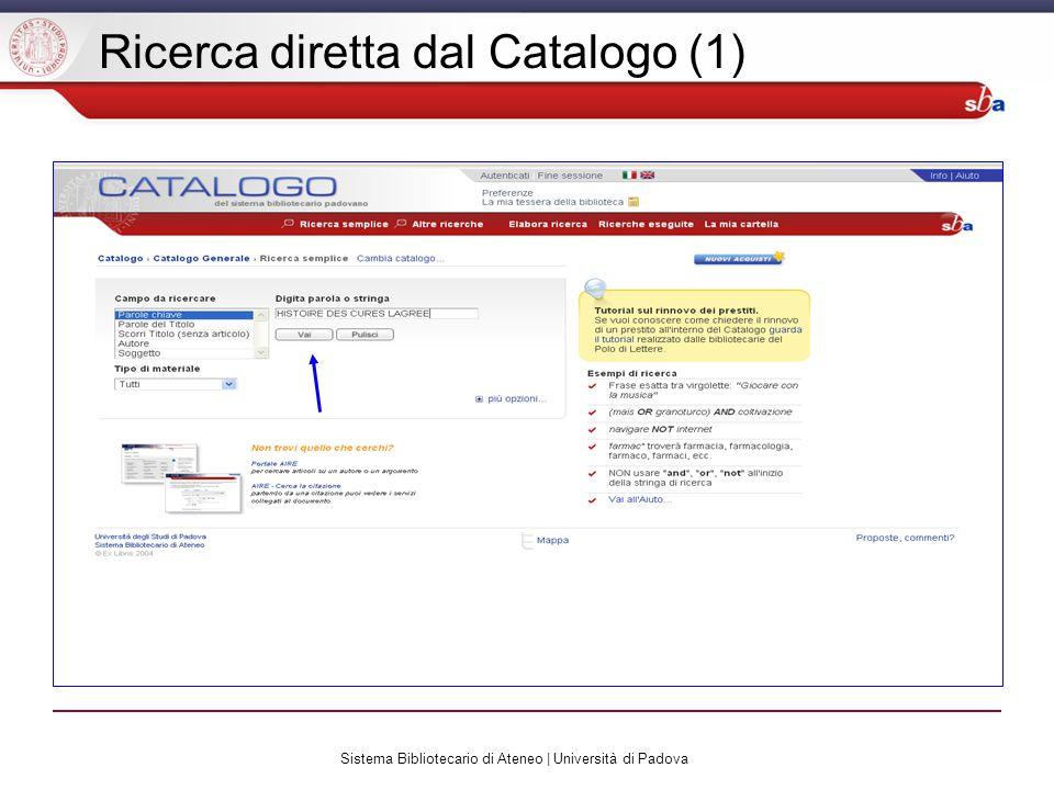 Sistema Bibliotecario di Ateneo | Università di Padova Ricerca diretta dal Catalogo (1)