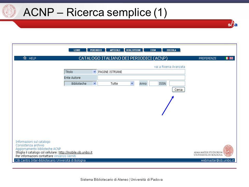 Sistema Bibliotecario di Ateneo | Università di Padova ACNP – Ricerca semplice (1)