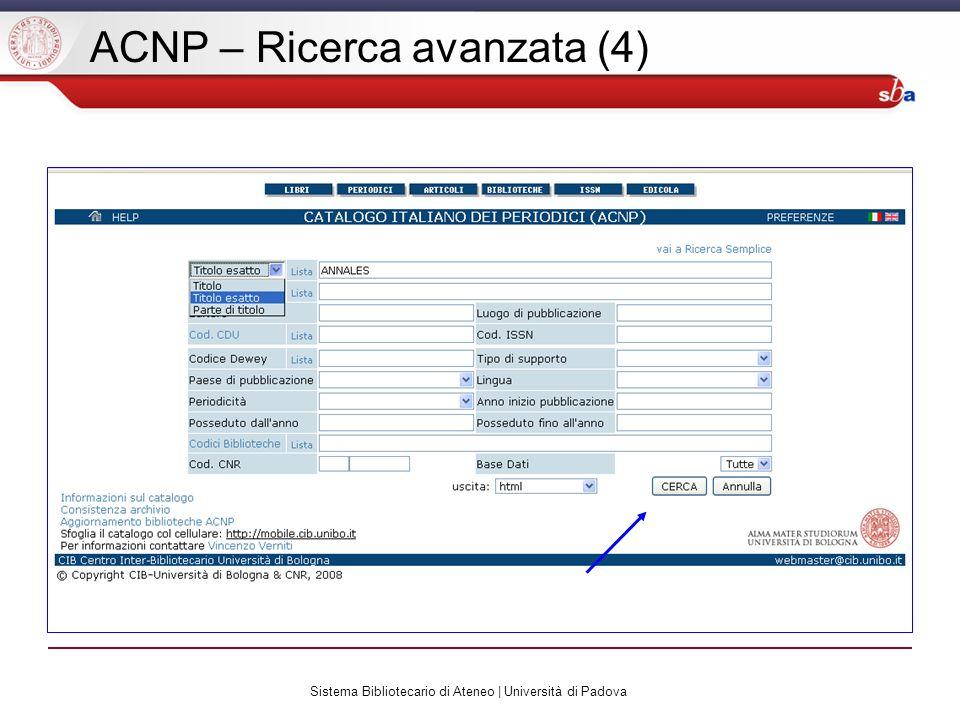 Sistema Bibliotecario di Ateneo | Università di Padova ACNP – Ricerca avanzata (4)