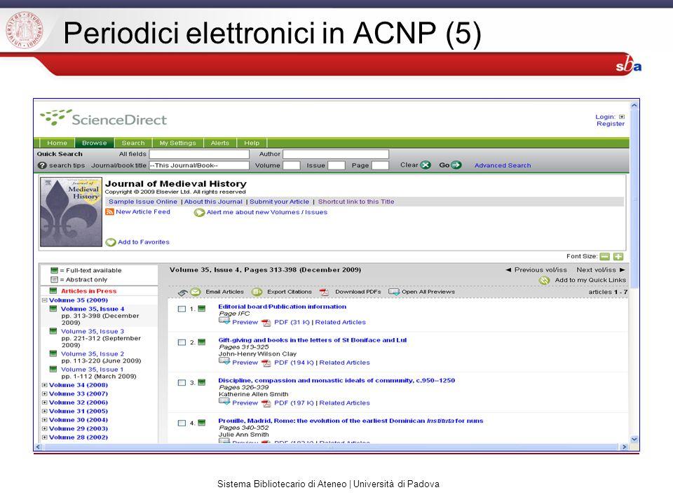 Sistema Bibliotecario di Ateneo | Università di Padova Periodici elettronici in ACNP (5)