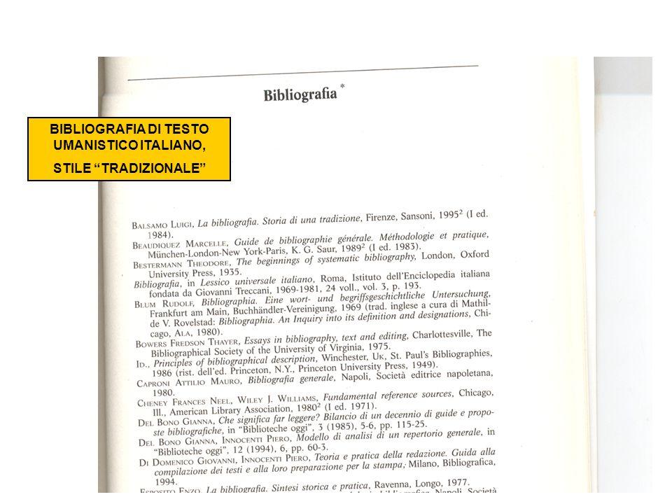 BIBLIOGRAFIA DI TESTO UMANISTICO ITALIANO, STILE TRADIZIONALE
