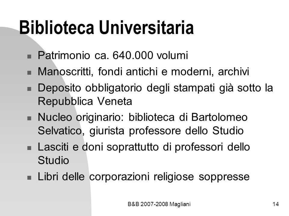B&B 2007-2008 Magliani14 Biblioteca Universitaria Patrimonio ca.