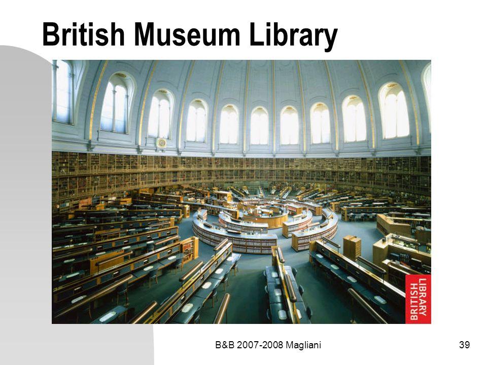 B&B 2007-2008 Magliani39 British Museum Library