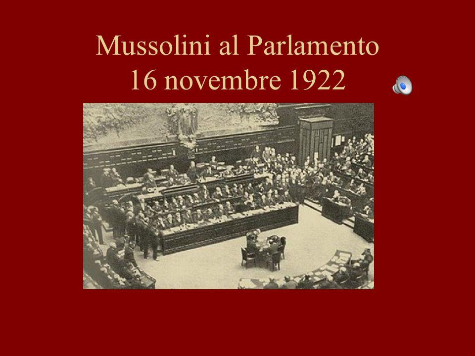 Mussolini al Parlamento 16 novembre 1922