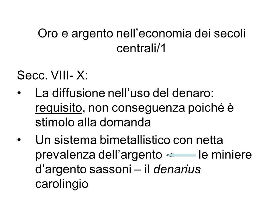 Oro e argento nelleconomia dei secoli centrali/1 Secc.