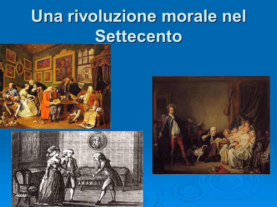 Una rivoluzione morale nel Settecento
