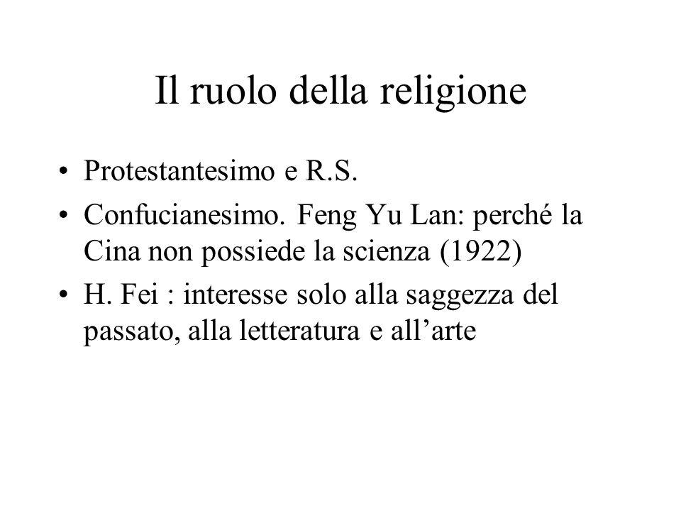 Il ruolo della religione Protestantesimo e R.S.Confucianesimo.