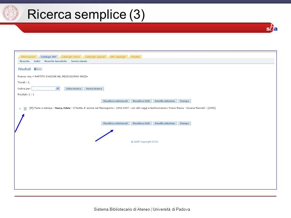 Sistema Bibliotecario di Ateneo | Università di Padova Ricerca semplice (3)