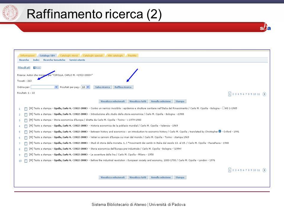 Sistema Bibliotecario di Ateneo | Università di Padova Raffinamento ricerca (2)