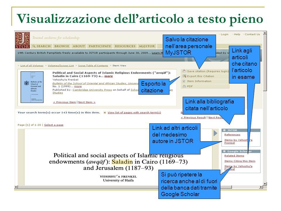 Visualizzazione dellarticolo a testo pieno Link alla bibliografia citata nellarticolo Link ad altri articoli del medesimo autore in JSTOR Si può ripet