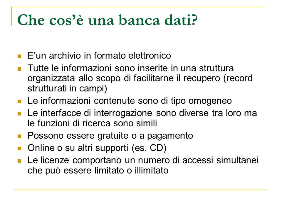 Che cosè una banca dati? Eun archivio in formato elettronico Tutte le informazioni sono inserite in una struttura organizzata allo scopo di facilitarn