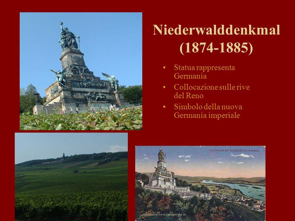 Niederwalddenkmal (1874-1885) Statua rappresenta Germania Collocazione sulle rive del Reno Simbolo della nuova Germania imperiale