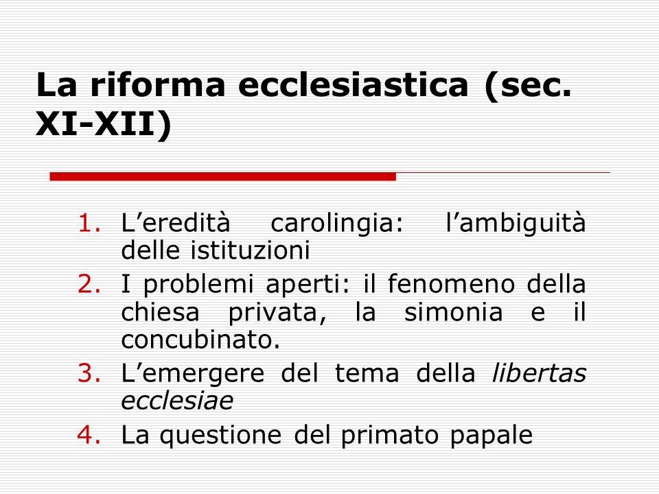 La riforma ecclesiastica (sec.