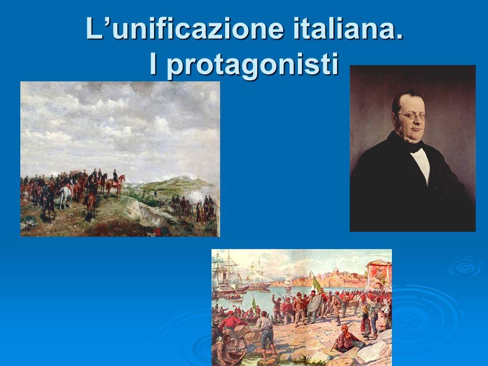 Lunificazione italiana. I protagonisti