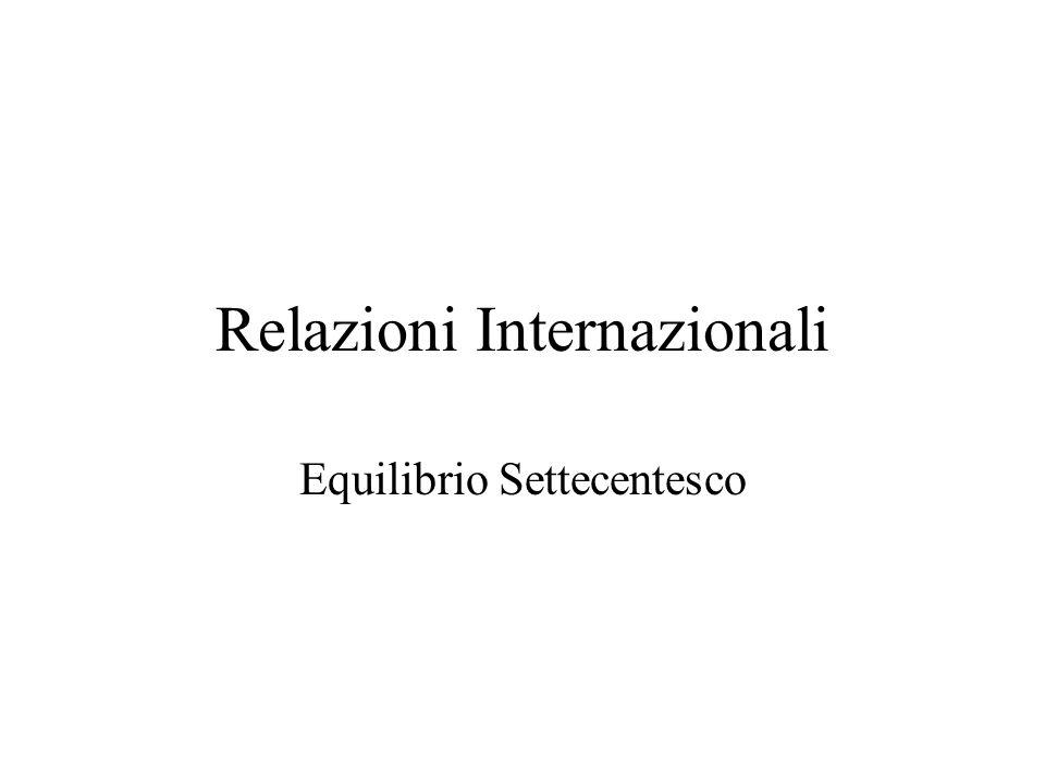 Relazioni Internazionali Equilibrio Settecentesco