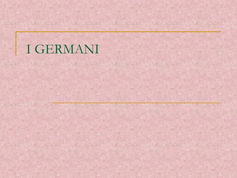 GERMANI ossia I BARBARI GERMANI: i BARBARI per eccellenza I Celti o Galli erano ormai stati vinti Il fiume Reno segnava il confine tra i due popoli Tacito li guarda con simpatia nella Germania per la sobrietà dei costumi, lenergia vitale, la virtù militare