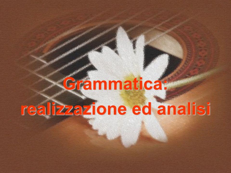 Grammatica: realizzazione ed analisi