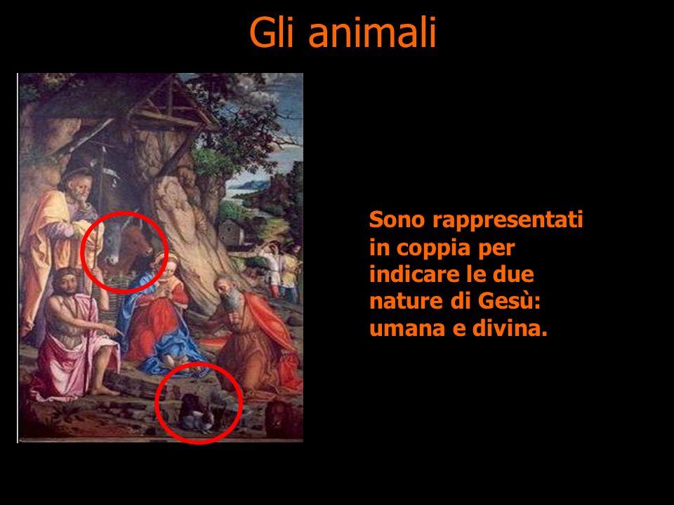 Gli animali Sono rappresentati in coppia per indicare le due nature di Gesù: umana e divina.