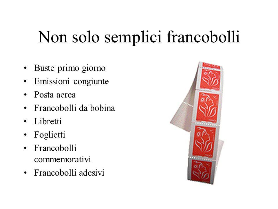 Non solo semplici francobolli Buste primo giorno Emissioni congiunte Posta aerea Francobolli da bobina Libretti Foglietti Francobolli commemorativi Fr
