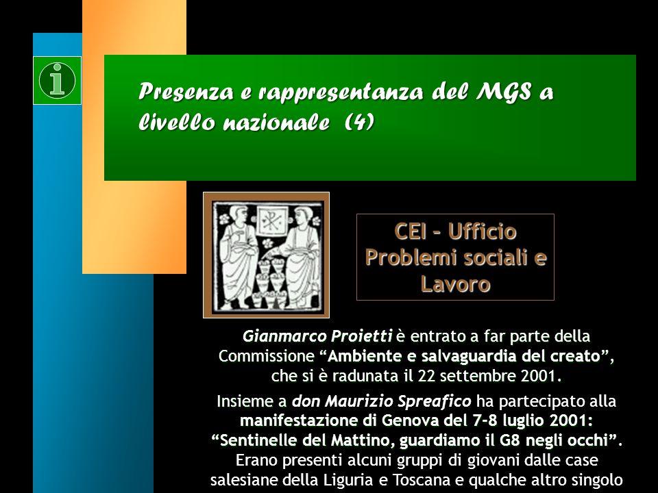 Presenza e rappresentanza del MGS a livello nazionale (3) Gianmarco Proietti ha partecipato a due Convegni: Il cantiere del progetto culturale nel mes