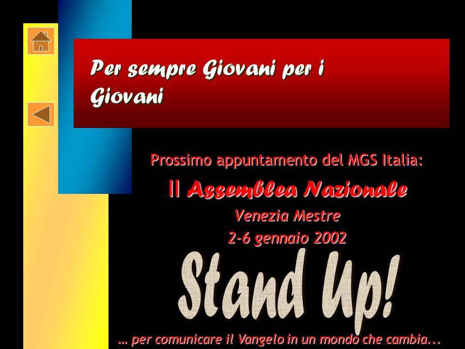 Presenza e rappresentanza del MGS a livello nazionale (6) Michela Picchi e Gianmarco Proietti hanno partecipato come rappresentanti del MGS allAssembl
