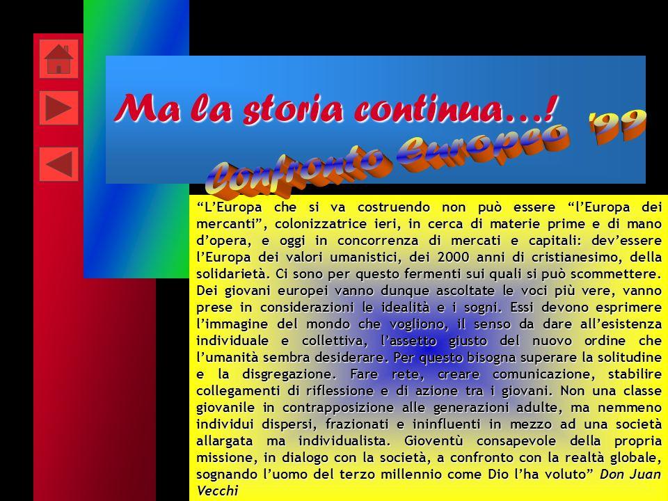 Dal documento il MGS in Italia Le mete Il MGS è lespressione di tutte le esperienze della SGS. Il MGS parte dal mondo giovanile per creare una società