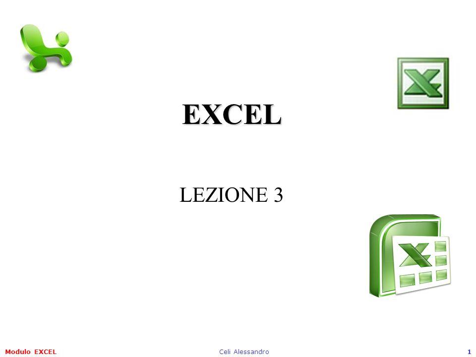 Modulo EXCELCeli Alessandro12 4.3 Gestione di fogli di lavoro 4.3.1 Righe e Colonne 4.3.1.5 Bloccare/sbloccare titoli di righe e/o colonne Per tornare alla situazione normale si può utilizzare sempre il menu Finestra con lopzioneSblocca riquadri